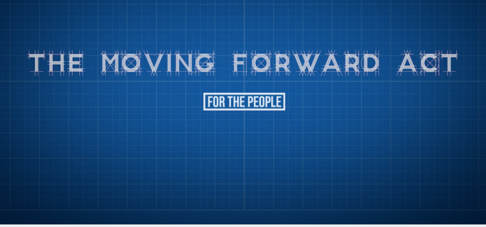 Banner saying The Moving Forward Act - For the People